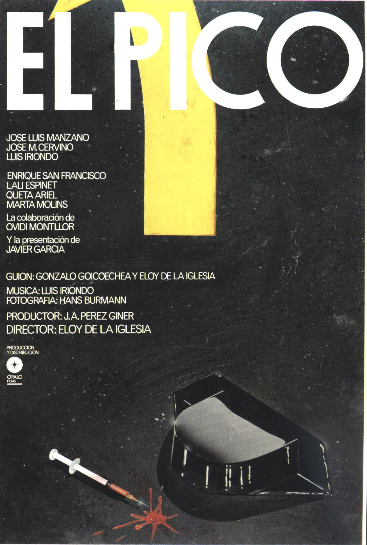 "Poster for the movie ""El pico"""